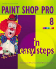 Paint Shop Pro 8 In Easy Steps (In Easy Steps Series), Copestake, Stephen, Very