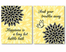 2 prints, art for bathroom wall decor - quotes / sayings, grey, yellow flowers