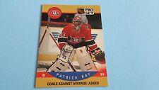 1990/91 PRO SET HOCKEY PATRICK ROY CARD #399***MONTREAL CANADIENS***