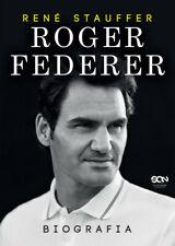Roger Federer. Biografia - Stauffer Rene