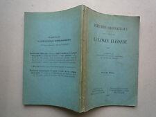 1928 EXERCICES GRAMMATICAUX DE LA LANGUE FLAMANDE 3eme EDITION DE MEESTER