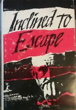 Inclined to Escape Yuri Vetokhin Signed 1st Edition, Soviet Dissident