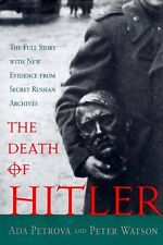 The Death of Hitler: The Full Story With New Evide