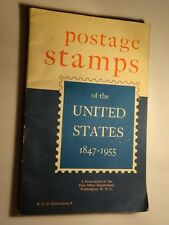 Postage Stamps of the United States 1847-1955 Publication of Post Office Dept.