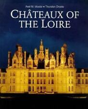Chateaux of the Loire - Acceptable - Droste, Thorston - Hardcover