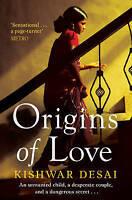 Origins of Love (Simran Singh 2), Kishwar Desai, Very Good condition, Book