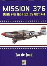 Mission 379 - Battle Over the Reich: 28 May 1944 by Ivo de Jong (Hardback, 2002)