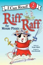 I Can Read Book 2 Ser.: Riff Raff the Mouse Pirate by Susan Schade (2014,...