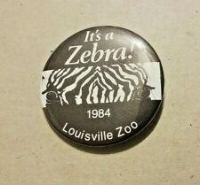 Vintage Louisville Zoo - It's a Zebra! 1984 Pinback Button Zebra Theme