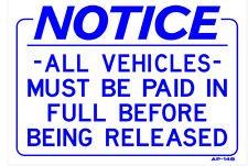 NOTICE -ALL VEHICLES- MUST BE PAID IN FULL...10x14 Heavy Duty Plastic AP-14