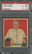 1933 Goudey #234 Carl Hubbell New York Giants HOF PSA 4.5 VG-EX+