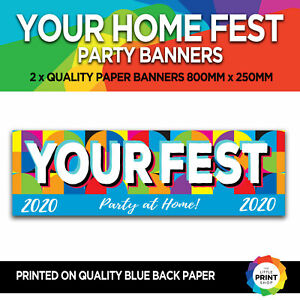 YOUR HOME FEST 2020 PERSONALISED FESTIVAL PARTY BANNERS