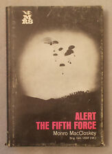 ALERT THE FIFTH FORCE by Monro MacCloskey SPECIAL FORCES WARFARE Air Force