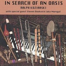 FAST FREE SHIP. NEW, Sealed: In Search of an Oasis by Ralph Koziarski (CD, 2004)