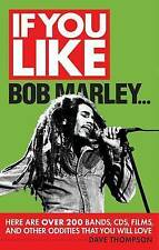 """""""AS NEW"""" Dave Thompson, If You Like Bob Marley...: Here Are Over 200 Bands CDs,"""