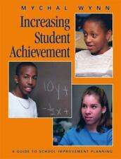Increasing Student Achievement: Volume I, Vision Wynn Paperback