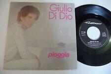 GIULIO DI DIO 45T PIOGGIA/ GOD IS THERE. FLARENASCH 721 699. FRANCE.