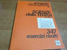 Collana SCHAUM Arthur Beiser SCIENZE DELLA TERRA 1^ ediz. Etas Libri 1982