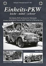 Tankograd 4021: Einheits PKW, German Standarixed Field Cars of World War Two