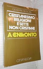 CRISTIANESIMO RELIGIONI E SETTE NON CRISTIANE A CONFRONTO Giuseppe De Rosa 1989