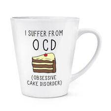 Mi soffrono di ossessiva TORTA disordine OCD 12oz LATTE TAZZA COPPA