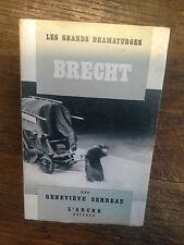 Brecht / Geneviève Serreau les grands dramaturges