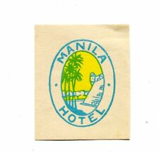 Vintage Hotel Luggage label MANILA HOTEL Philippines small