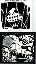 Dave Matthews Band * Limited edition to Come Tomorrow 10 Tracks + Studio CD seal