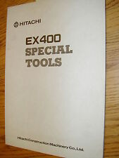 Hitachi EX400 SPECIAL SERVICE TOOLS DRAWING MANUAL EXCAVATOR HYD. FAB. GUIDE