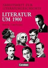 Arbeitsheft zur Literaturgeschichte. Literatur um 1900 von Ulrike Ladnar...