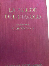 1931 GEORGE SAND - PALUDE DEL DIAVOLO -TREVES