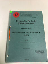 Directions For The Use Of Artillery Instruments, Pamphlet No 22, 1977, (2)
