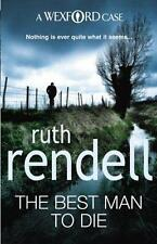 The Best Man To Die: Nothing is ever quite what it seems by Ruth Rendell | Paper