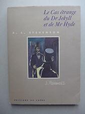 R.L. Stevenson & J. Ferrandez - Le cas étrange du Dr Jekyll et de Mr Hyde / 1994