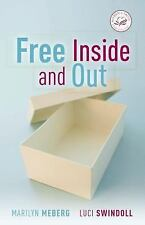Women of Faith: Free Inside and Out by Luci Swindoll and Marilyn Meberg -HC - VG