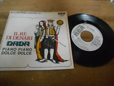 """7"""" Pop Nada - El Re Di Denari/Piano Piano (2 Song) Promo RCA REC"""
