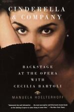 Cinderella and Company: Backstage at the Opera with Cecilia Bartoli (Paperback o