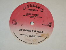 """BASS ATTACK we down express 12"""" RECORD MIAMI BASS 1986"""