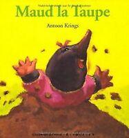 Maud la taupe de Krings, Antoon   Livre   état bon