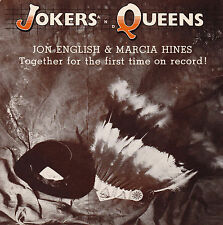 JON ENGLISH & MARCIA HINES Jokers and Queens / The Best Of Me 45