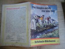 Erlebnisbücherei Heft 78 Aus Sümpfen entsteht eine neue Welt Autor W. Kreuz