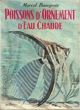 marcel BOURGEOIS - Poissons d'ornement d'eau chaude - 1974 - Broché