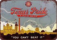 """Texas Pride Lager Beer Vintage Retro Metal Sign 8"""" x 12"""""""