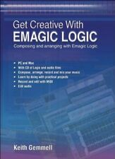 Good, Get Creative With Emagic Logic, Keith Gemmell, Book