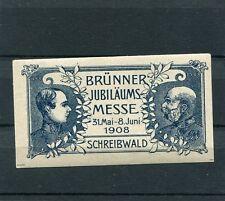 Böhmen & Mähren Brünn 1908 Jubiläumsmesse K&K Vignette feinst **  org.  (B-136)