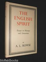 A L Rowse: The English Spirit - Essays in History and Literature - 1946 - HB/DJ