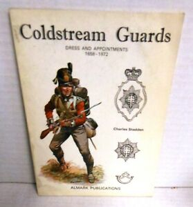 ALMARK BOOK Coldstream Guards Dress and Appointments 1688-1972 op 1973 1st Ed