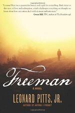 Freeman by Leonard Jr. Pitts