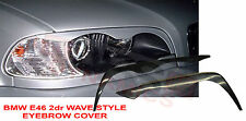 1998 2002 BMW 3 Series E46 Coupe Wave Style EyeBrow Headlight Cover Unpainted