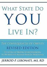 What State Do You Live In? : The Consequences of Obesity by Jerrod P....
